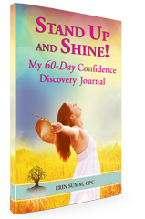 Stand Up and Shine! My 60-Day Confidence Discovery Journal